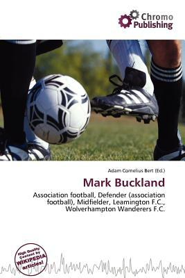 Mark Buckland written by Adam Cornelius Bert