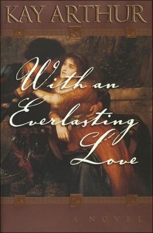 With an Everlasting Love book written by Kay Arthur
