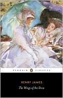 The Wings of the Dove book written by Henry James