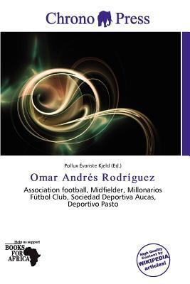 Omar Andr S Rodr Guez written by Pollux Variste Kjeld