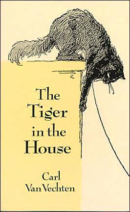 The Tiger in the House book written by Carl Van Vechten