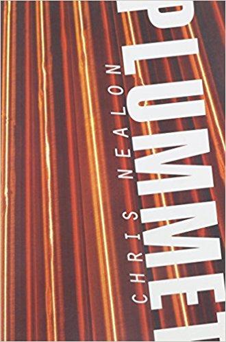 Plummet book written by Chris Nealon