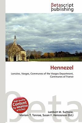 Hennezel written by Lambert M. Surhone
