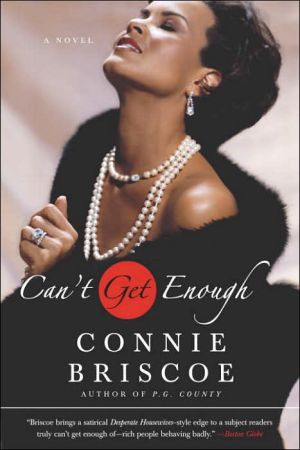 Can't Get Enough book written by Connie Briscoe