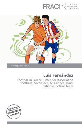 Luis Fern Ndez written by Harding Ozihel