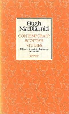 Contemporary Scottish Studies book written by Hugh MacDiarmid