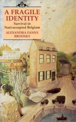 Fragile Identity book written by Eunice Holliday, John Holliday, Alexandra Fanny Brodsky