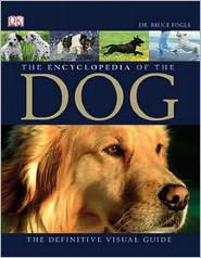 The New Encyclopedia of the Dog book written by Bruce Fogle
