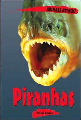Piranhas book written by Nathan Aaseng