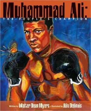 Muhammad Ali: The People's Champion book written by Walter Dean Myers