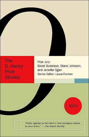 The O. Henry Prize Stories 2003 written by Laura Furman