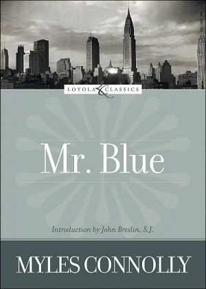 Mr. Blue book written by Myles Connolly