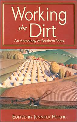 Working the Dirt: An Anthology written by Jennifer Horne