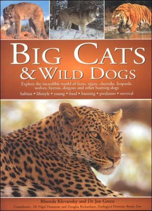 Big Cats and Wild Dogs book written by Rhonda Klevansky