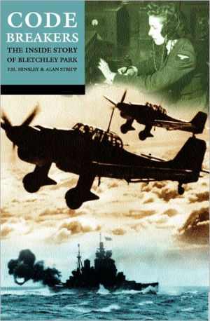 Codebreakers: The Inside Story of Bletchley Park book written by F. H. Hinsley