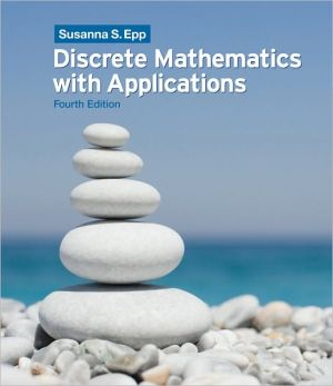 Discrete Mathematics with Applications book written by Susanna S. Epp