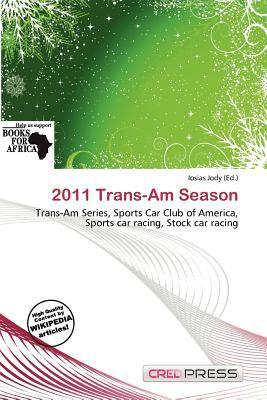 2011 Trans-Am Season written by Iosias Jody