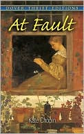 At Fault book written by Kate Chopin