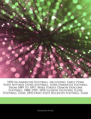 Articles on 1890 in American Football, Including written by Hephaestus Books