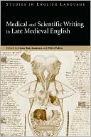 Scientific and Medical Writing in English, 1375-1500 book written by Irma Taavitsainen