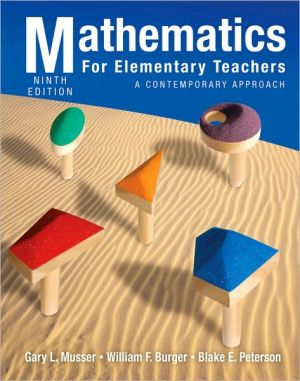 Mathematics for Elementary Teachers: A Contemporary Approach book written by Gary L. Musser