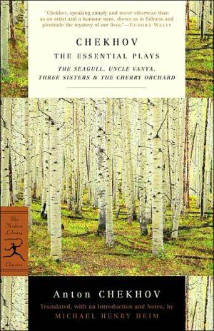 Chekhov: The Essential Plays book written by Anton Chekhov
