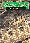 Hognose Snakes book written by Adele D. Richardson