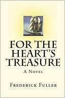 For the Heart's Treasure book written by Frederick Fuller