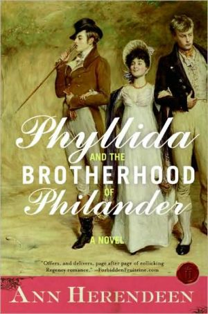 Phyllida and the Brotherhood of Philander book written by Ann Herendeen