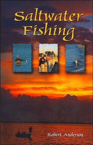 Saltwater Fishing book written by Robert Anderson