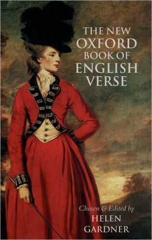 New Oxford Book of English Verse, 1250-1950 written by Helen Gardner