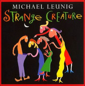 Strange creature written by Michael Leunig