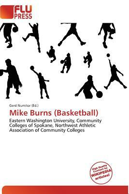 Mike Burns (Basketball) written by Gerd Numitor