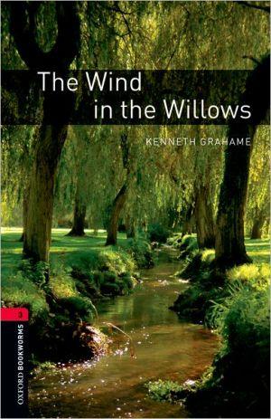 Wind in the Willows OBW3 book written by Bassett