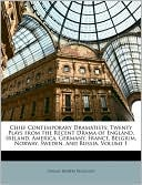 Chief Contemporary Dramatists book written by Thomas Herbert Dickinson