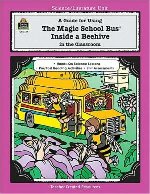 The Magic School Bus Inside a Beehive (Magic School Bus Series) book written by Ruth Young