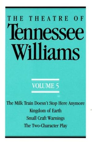 The Theatre Of Tennessee Williams Volume V book written by Tennessee Williams