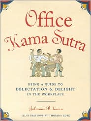 Office kama sutra written by Julianne Balmain