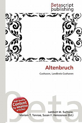 Altenbruch written by Lambert M. Surhone