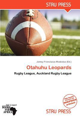 Otahuhu Leopards written by Jamey Franciscus Modestus