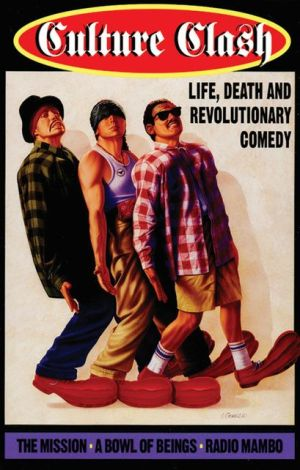 Culture Clash: Life, Death and Revolutionary Comedy book written by Culture Clash