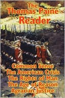 The Thomas Paine Reader book written by Thomas Paine
