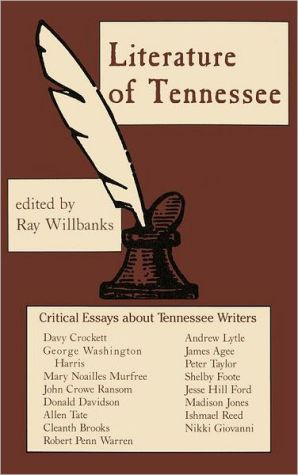 The Literature of Tennessee book written by Ray Willbanks