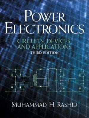 Power Electronics: Circuits, Devices and Applications book written by Muhammad H. Rashid