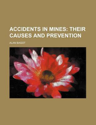 Accidents in Mines written by Alan Bagot