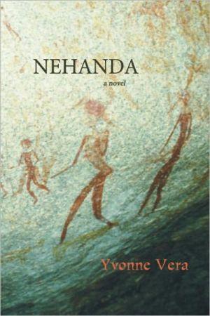 Nehanda written by Yvonne Vera
