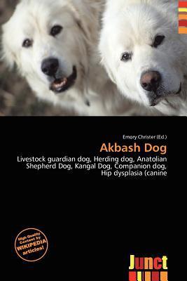 Akbash Dog written by Emory Christer