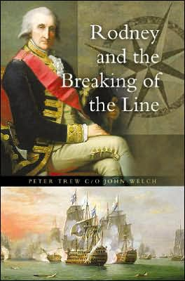 Rodney and the Breaking of the Line book written by Peter Trew