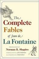 The Complete Fables of Jean de La Fontaine written by Jean de La Fontaine