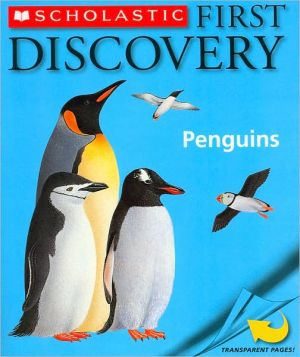 Penguins (Scholastic First Discovery Series) book written by Rene Mettler